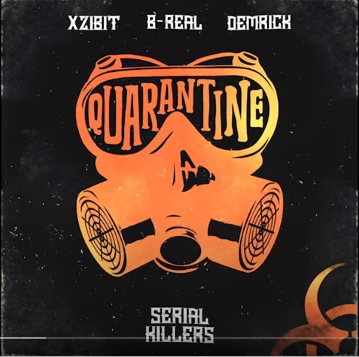 """Xzibit, B-Real, & Demrick Drop """"Quarantine"""""""