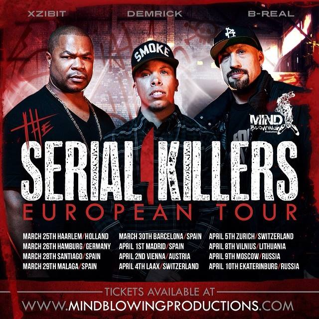 Serial-killers-europe-tour-dates-xzibit-demrick-breal