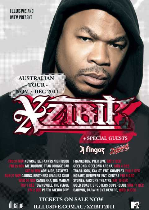 Xzibit Australia Tour 2011 Poster (Geelong + Darwin)