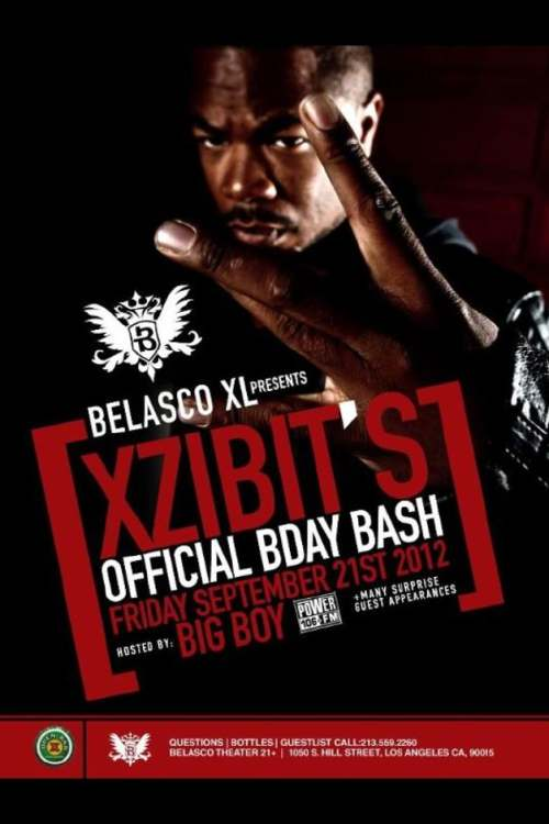 Xzibit Birthday Bash Friday 21 September hosted by Big Boy from Power 106 FM
