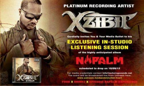 Xzibit Napalm Live Listening Session Streamed to Fans