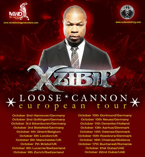 Xzibit Loose Cannon Tour - Europe October 2015